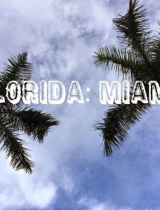 FLORIDA: MIAMI TRIP
