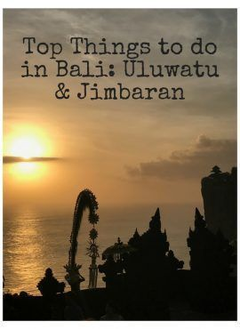 TOP THINGS TO DO IN BALI:  ULUWATU & JIMBARAN