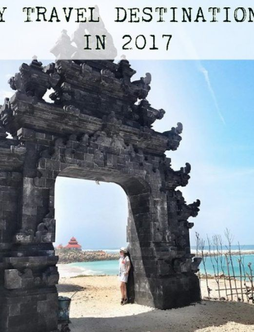 MY TRAVEL DESTINATIONS IN 2017: THE COMPILATION